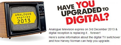 Harvey Norman is promoting the switchover.